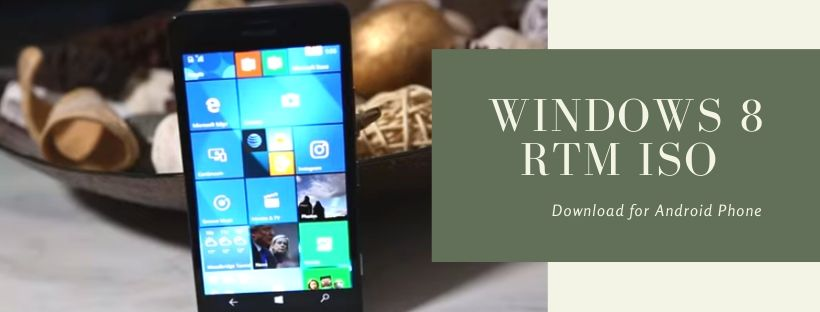 Download Windows 8 RTM for Mobile